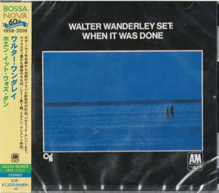 Walter Wanderley - When It Was Done (2018)