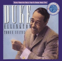 Duke Ellington - Three Suites (1960) (Remastered, 1990) Lossless