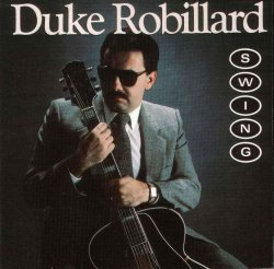 Duke Robillard - Swing (1988) Lossless