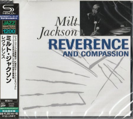 Milt Jackson - Reverence and Compassion (2017) [SHM-CD]