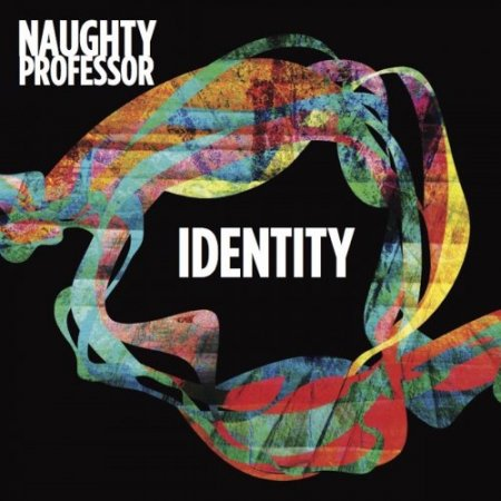 Naughty Professor - Identity (2017)