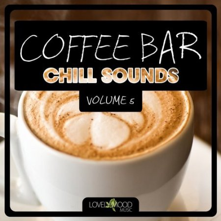 Coffee Bar Chill Sounds Vol 5 (2014)