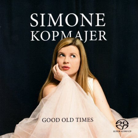 Simone Kopmajer - Good Old Times (2017) [SACD]