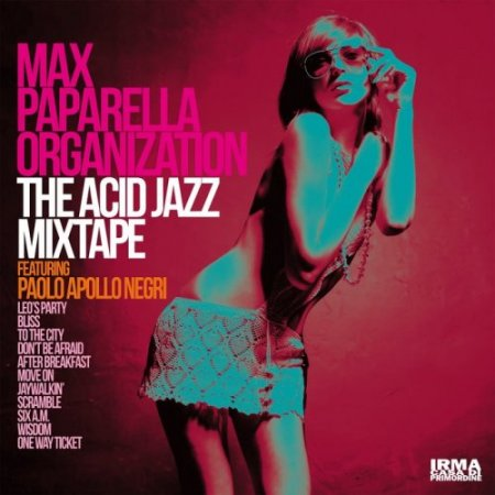 Max Paparella Organization - The Acid Jazz ...