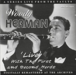 Woody Herman -'Live' With The First And Second Herds (1946-48) (2009) Lossless