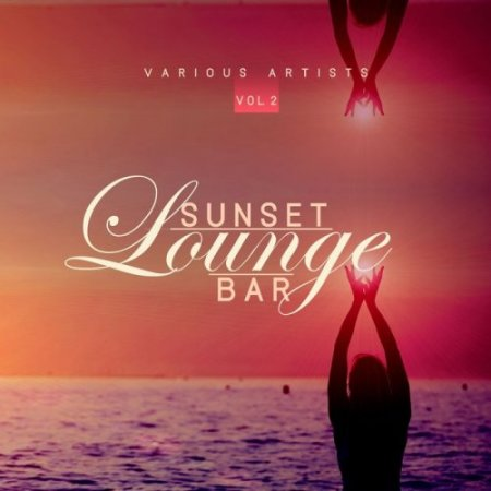 Sunset Lounge Bar Vol 2 (2019)