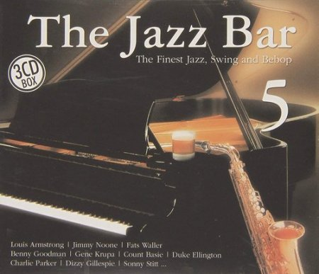 The Jazz Bar Vol. 5: The Finest Jazz, Swing And Bebop (2009)