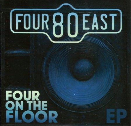 Four80East - Four On The Floor (2018)