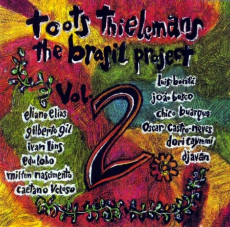 Toots Thielemans - The Brasil Project Vol.1.2 (1992-93) Lossless