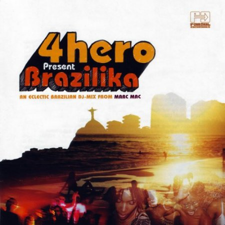 4hero Presents Brazilika (2006)