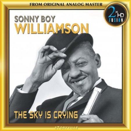 Sonny Boy Williamson - The Sky Is Crying (2017) [DSD64]