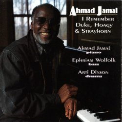 Ahmad Jamal Trio - I Remember Duke, Hoagy & Strayhorn (1994) lossless