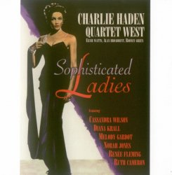 Charlie Haden Quartet West - Sophisticated Ladies (2010) lossless