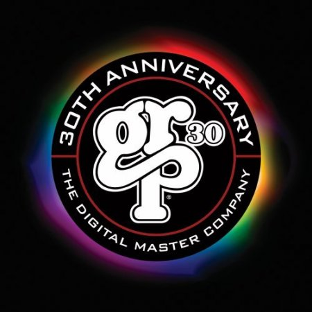 GRP 30: The Digital Master Company 30th Anniverary (2012)