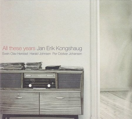 Jan Erik Kongshaug - All These Years (2003)