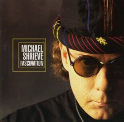 Michael Shrieve - Fascination (1994) Lossless