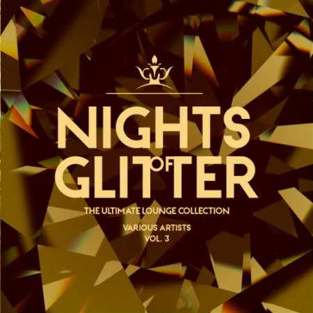 Nights Of Glitter (The Ultimate Lounge Collection), Vol. 3 (2019)