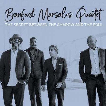 Branford Marsalis Quartet - The Secret Between ...