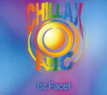 Chillaxonic - 1st Facet (2018)