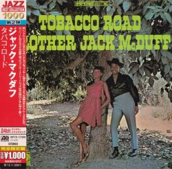 Brother Jack McDuff - Tobacco Road (1966) (Japan 24-bit Remaster, 2012) Lossless