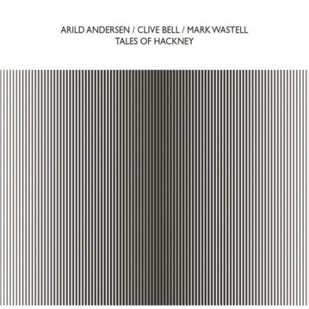 Arild Andersen - Tales Of Hackney (2019)