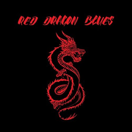 Red Dragon Blues - Red Dragon Blues (2019)