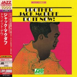 Brother Jack McDuff - Do It Now! (1967) (Japan 24-bit Remaster, 2013) Lossless