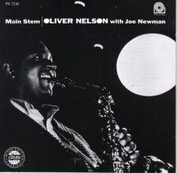 Oliver Nelson With Joe Newman - Main Stem (1961) (Remastered, 1992) Lossless