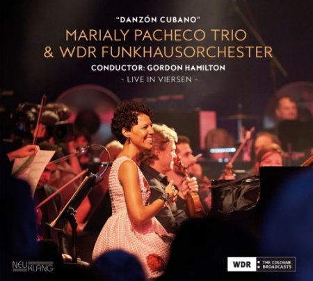 Marialy Pacheco Trio & WDR Funkhausorchester - ...