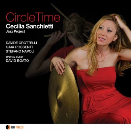 Cecilia Sanchietti - Cecilia Sanchietti Jazz Project: Circle Time (2015) [Hi-Res]