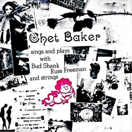 Chet Baker And Bud Shank - Sings And Plays With Bud Shank, Russ Freeman And Strings (2019) [Hi-Res]