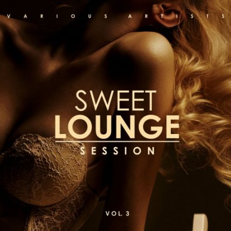 Sweet Lounge Session Vol 3 (2019)
