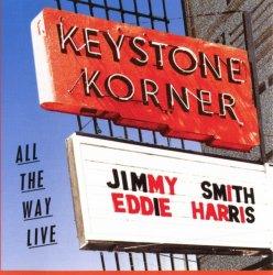 Jimmy Smith & Eddie Harris - All The Way Live (1981) (Reissue, 1996) Lossless