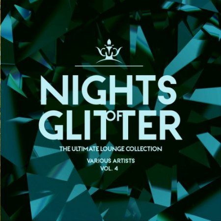 Nights Of Glitter (The Ultimate Lounge Collection), Vol. 4 (2019)