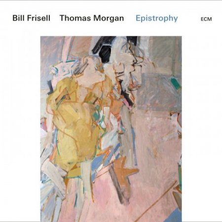 Bill Frisell & Thomas Morgan - Epistrophy (2019)