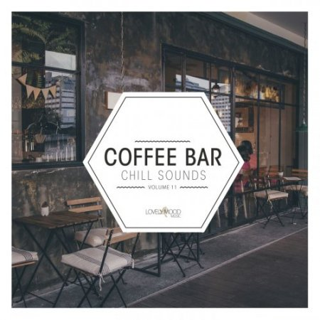 Coffee Bar Chill Sounds Vol 11 (2019)