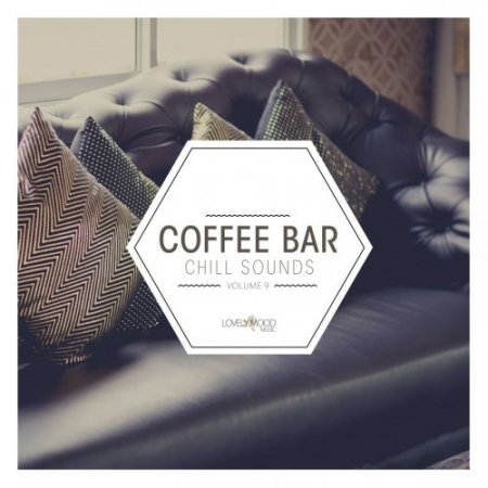 Coffee Bar Chill Sounds Vol 9 (2019)