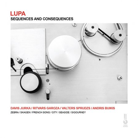 Lupa - Sequences And Consequences (2019)
