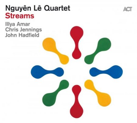 Nguyen Le Quartet - Streams (2019)