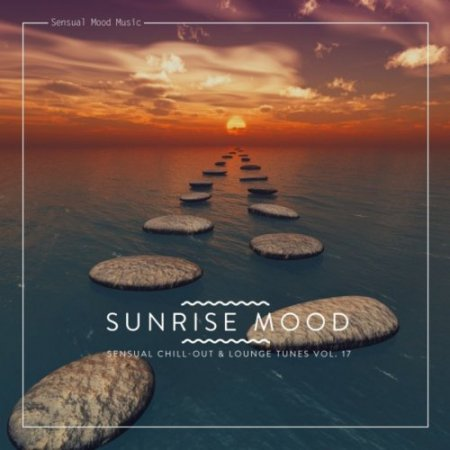 Sunrise Mood, Vol. 17 (2019)