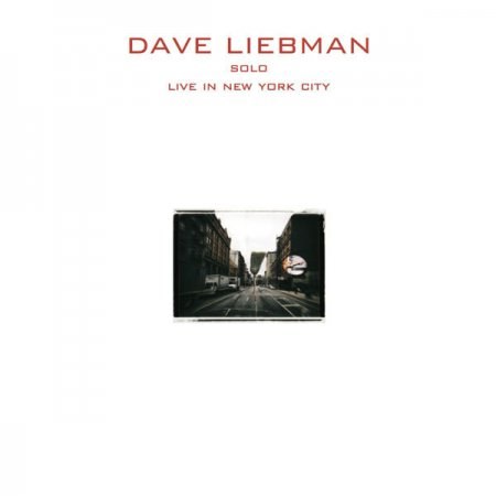 Dave Liebman - Solo (Live in New York) (2015) [Hi-Res]