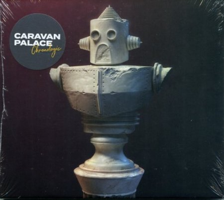 Caravan Palace - Chronologic (2019)
