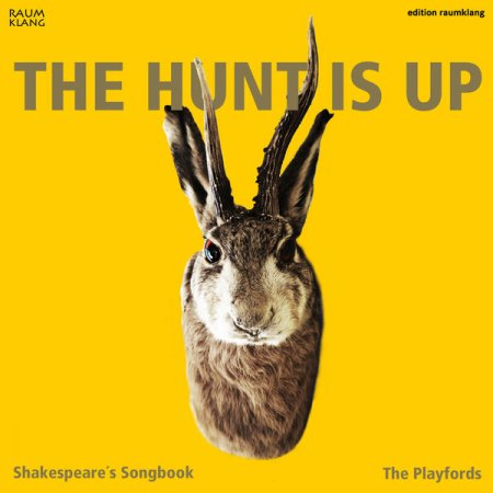 The Playfords - The Hunt is Up: Shakespeare's Songbook (2015) [Hi-Res]
