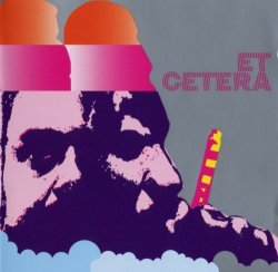 Et Cetera - Et Cetera (1971) (Remastered, 2008) Lossless