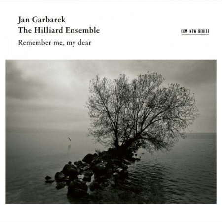 Jan Garbarek & The Hilliard Ensemble - Remember Me, My Dear (2019)