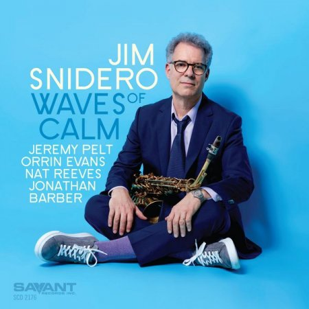 Jim Snidero - Waves of Calm (2019)