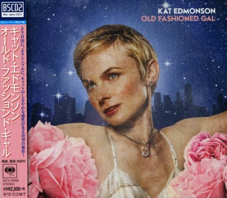 Kat Edmonson - Old Fashioned Gal (2018) [Blu-spec CD2]