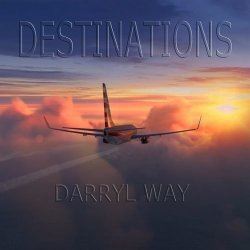 Darryl Way – Destinations (2020) [WEB] Lossless