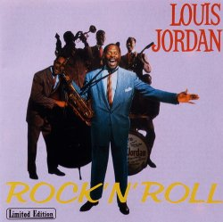 Louis Jordan - Rock 'N' Roll (1956-57) (Compilation, 1992) Lossless