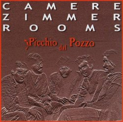 Picchio Dal Pozzo - Camere Zimmer Rooms (1977-80) (2001) Lossless